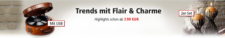Trends mit Flair & Charme
